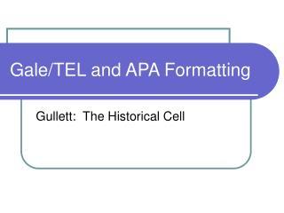 Gale/TEL and APA Formatting