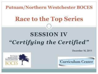 Putnam/Northern Westchester BOCES Race to the Top Series