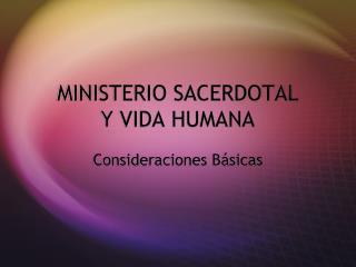 MINISTERIO SACERDOTAL Y VIDA HUMANA