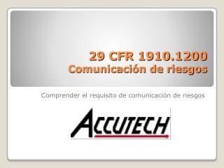 29 CFR 1910.1200  Comunicación de riesgos