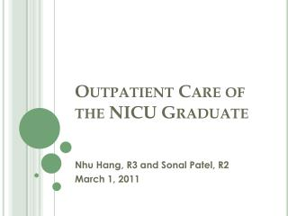 Outpatient Care of the NICU Graduate