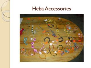 Heba  Accessories