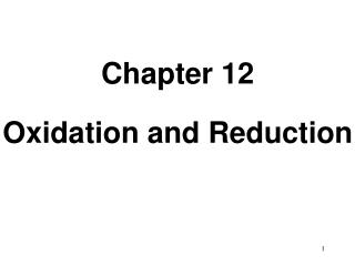 Chapter 12 Oxidation and Reduction