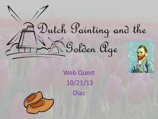 Dutch Painting and the Golden Age