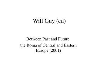 Will Guy (ed)