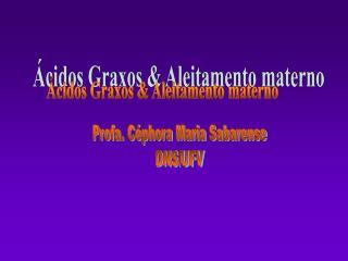�cidos Graxos & Aleitamento materno