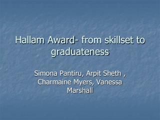 Hallam  Award- from skillset to  graduateness