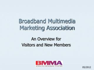 Broadband Multimedia Marketing Association