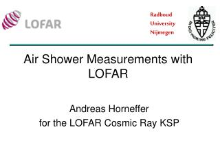 Andreas Horneffer  for the LOFAR Cosmic Ray KSP
