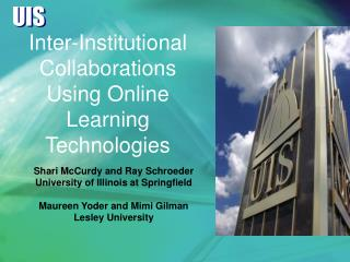 Inter-Institutional Collaborations Using Online Learning Technologies