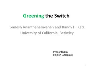 Greening  the Switch