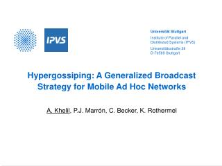 Hypergossiping: A Generalized Broadcast Strategy for Mobile Ad Hoc Networks