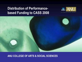 Distribution of Performance-based Funding to CASS 2008