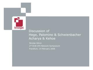 Discussion of Hege, Palomino & Schwienbacher Acharya & Kehoe