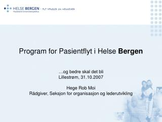 Program for Pasientflyt i Helse  Bergen