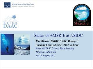 Status of AMSR-E at NSIDC