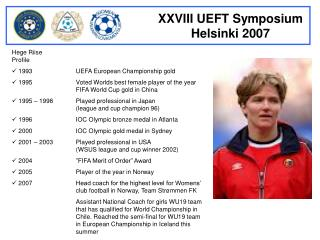 Hege Riise Profile  1993UEFA European Championship gold