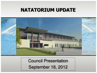 NATATORIUM UPDATE