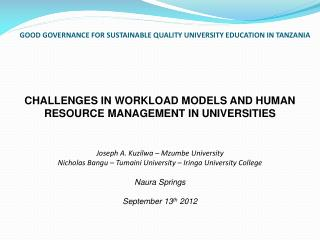GOOD GOVERNANCE FOR SUSTAINABLE QUALITY UNIVERSITY EDUCATION IN TANZANIA