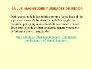 LA LUZ- MAGNITUDES Y UNIDADES DE MEDIDA