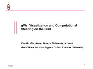 gViz: Visualization and Computational Steering on the Grid