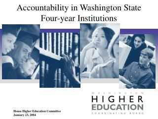 Accountability in Washington State Four-year Institutions
