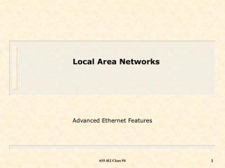 Advanced Ethernet Features