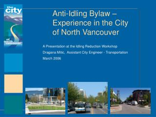 Anti-Idling Bylaw – Experience in the City of North Vancouver