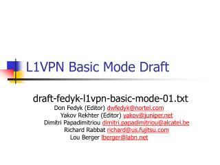 L1VPN Basic Mode Draft