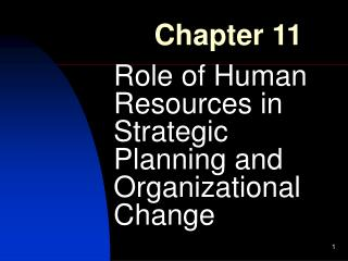 Role of Human Resources in Strategic Planning and Organizational Change