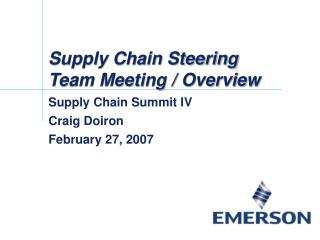 Supply Chain Steering Team Meeting / Overview