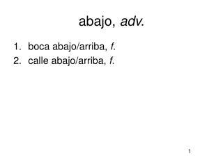 abajo,  adv.