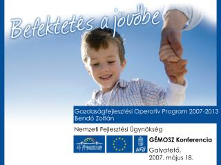 Gazdaságfejlesztési Operatív Program 2007-2013
