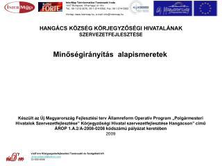 InterMap Térinformatikai Tanácsadó Iroda 1037 Budapest, Viharhegyi út 19/c.