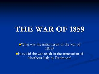 THE WAR OF 1859