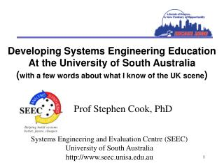Developing Systems Engineering Education  At the University of South Australia