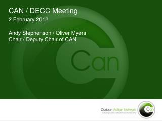 CAN / DECC Meeting 2 February 2012