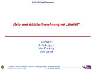 """Heiz- und Kühllastberechnung mit """"Kalkül"""""""