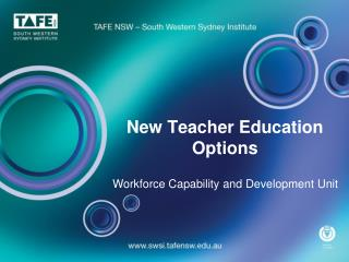 New Teacher Education Options