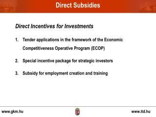 Direct Subsidies