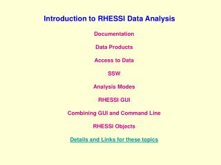 Introduction to RHESSI Data Analysis
