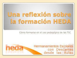 Una reflexión sobre la formación HEDA