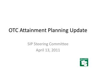 OTC Attainment Planning Update