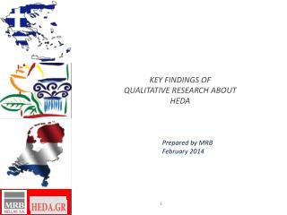 KEY FINDINGS OF  QUALITATIVE RESEARCH ABOUT  HEDA