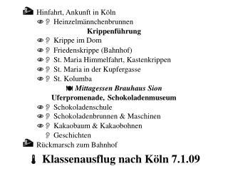   Klassenausflug nach Köln 7.1.09