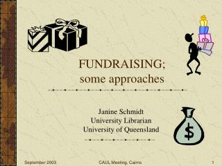 FUNDRAISING; some approaches