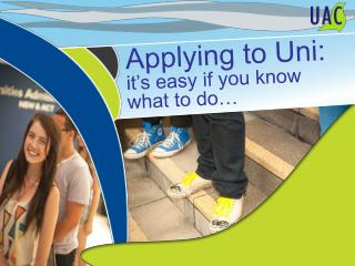Applying to Uni: it�s easy if you know what to do�