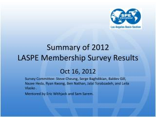 Summary of 2012  LASPE Membership Survey Results