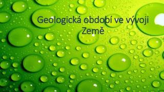 Geologická období ve vývoji Země