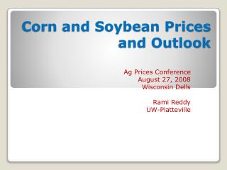Corn and Soybean Prices and Outlook
